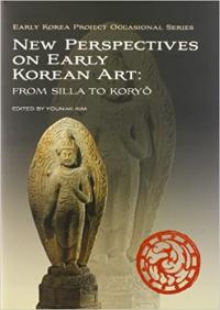 N85075:New Perspectives on Early Korean Art : From Silla to Koryo